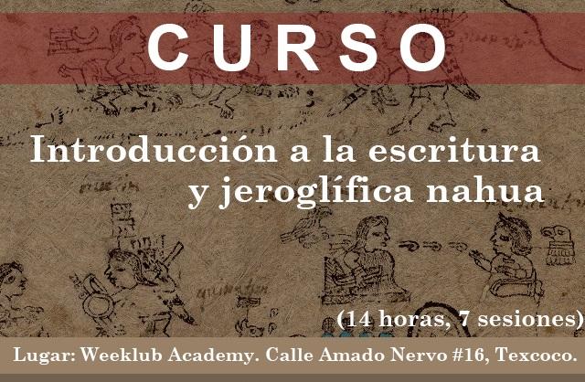 Curso: Introducción a la escritura y jeroglífica nahua